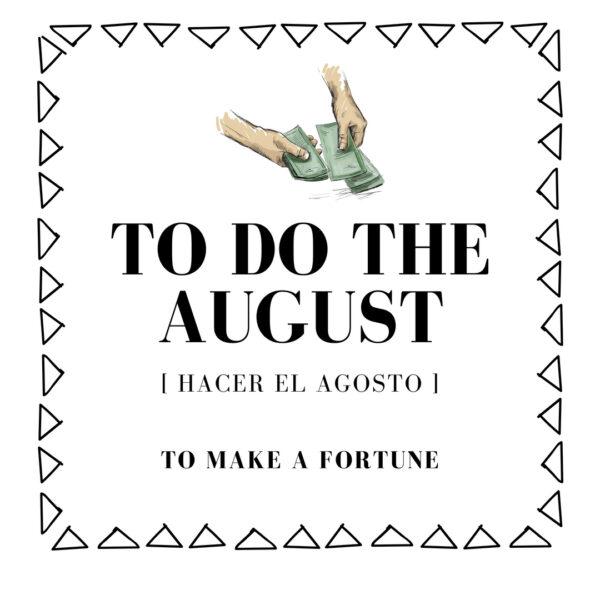 """Let's Spanish Express it! – ¿De dónde viene la expresión """"hacer el agosto""""?"""