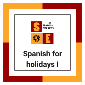 Spanish resources for holidays I