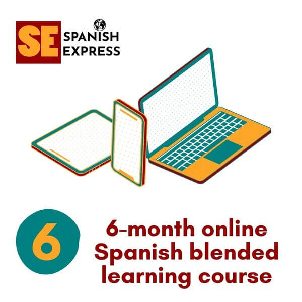 6 month online spanish blended learning course